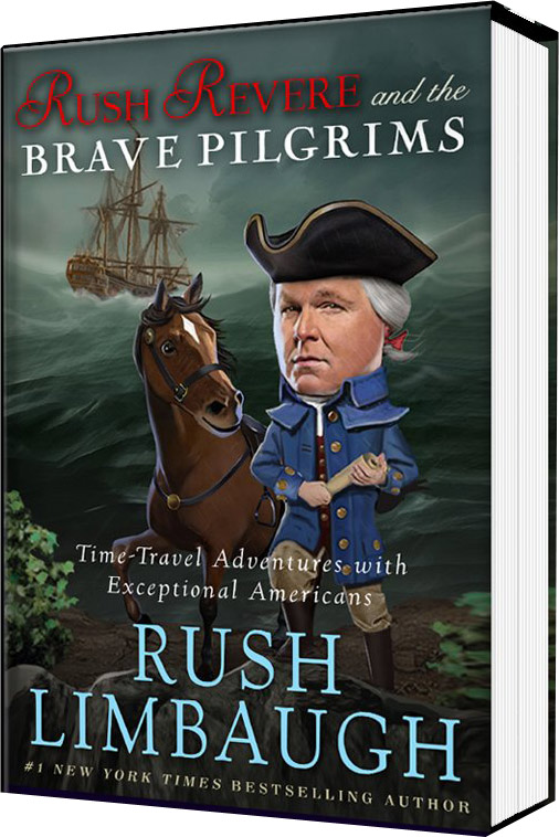 Rush Limbaugh Children's Book: Rush Revere & The Brave Pilgrims
